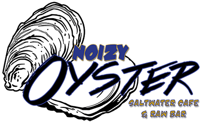 The Noizy Oyster Saltwater Cafe & Raw Bar